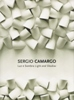 Sergio Camargo, Luz e Sombra - Light and Shadow