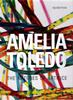Amelia Toledo – The Natures of Artifice