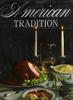 American Tradition – A Classic Guide to Regional Cooking