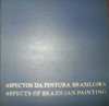 Aspectos da Pintura Brasileira - Aspects of Brazilian Painting