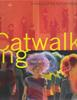 Catwalking: A History of the Fashion Model