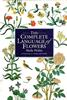 The Complete Language of Flowers: A Treasury of Verse and Prose