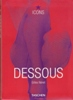 Dessous - Lingerie as Erotic Weapon