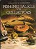 Fishing Tackle for Collector