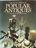 The Encyclopedia of Popular Antiques